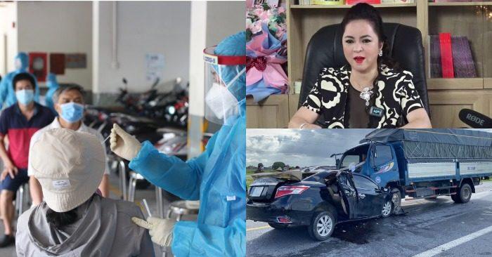 Lấy mẫu diện rộng ở TP. HCM; Bà Phương Hằng bị VOV nhắc tên; Vụ tai nạn ở Hương Yên khiến 3 người tử vong (ảnh: HCDC/Facebook Nguyễn Phương Hằng/chụp màn hình báo VnExpress).